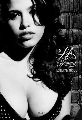 Estevan Oriol L.A. Woman