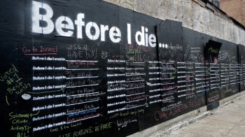 Before I die I want to... (photo by: candychang.com)