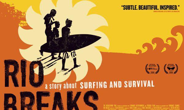 Rio Breaks リオデジャネイロのサーフ映画