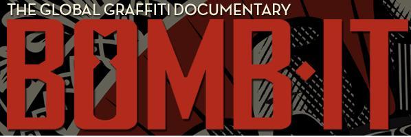 世界のグラフィティーアートカルチャーを紹介するドキュメンタリー映画:Bomb It