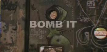 グラフィティーアート映画:Bomb It
