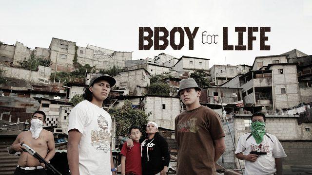 B-BOYカルチャードキュメンタリー映画「BBoy For Life」